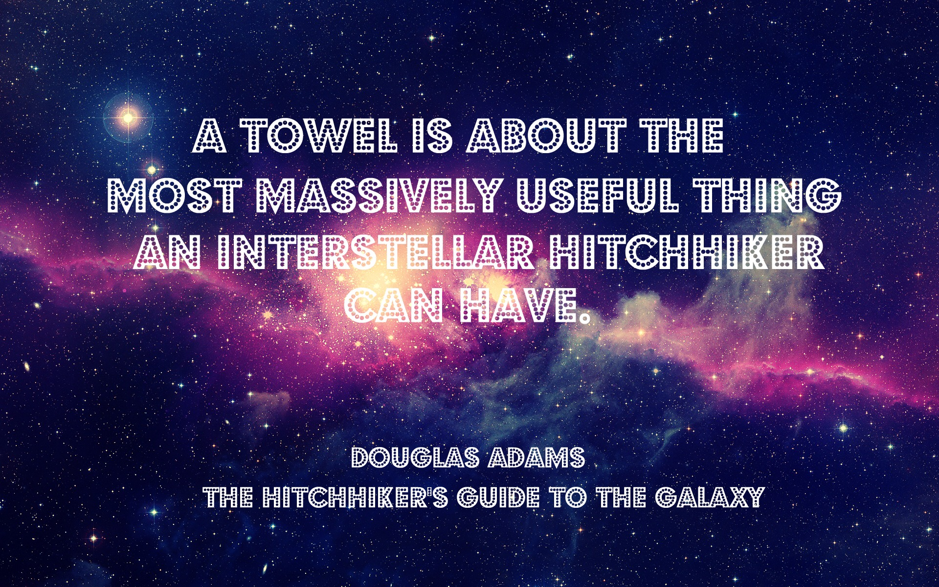 Galaxy Quotes Enchanting Post Your Favorite Hitchhiker's Guide To The Galaxy Quotes Herei