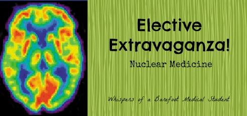 elective extravaganza nuclear med