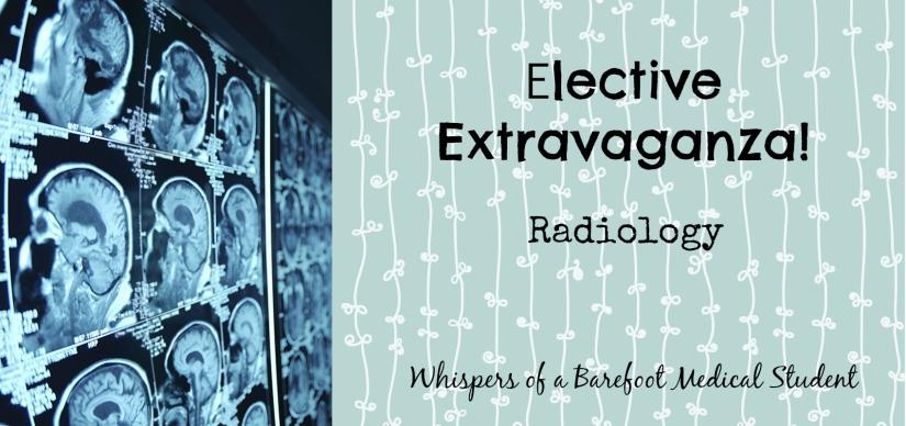 elective extravaganza radiology